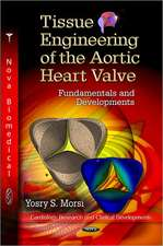Tissue Engineering of the Aortic Heart Valve