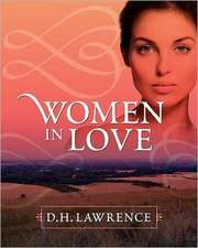Women in Love:  A Study in Human Nature