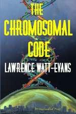 The Chromosomal Code:  Food Fight!