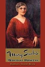 Mary Sachs: Merchant Princess