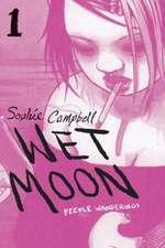 Wet Moon Book 1: Feeble Wanderings (New Edition)