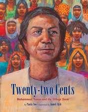 Twenty-Two Cents: Muhammad Yunus and the Village Bank