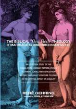The Biblical One Flesh Theology of Marriage as Constituted in Genesis 2:  24