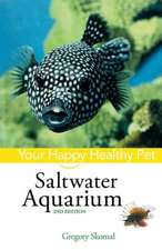 Saltwater Aquarium:  Your Happy Healthy Pet