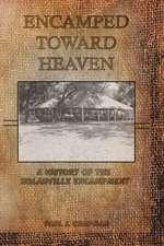 Encamped Toward Heaven
