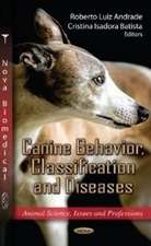 Canine Behavior, Classification and Diseases