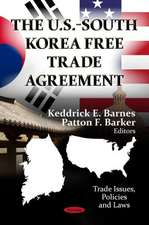 The U.S.-South Korea Free Trade Agreement