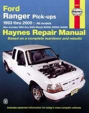 Haynes:  Ford Ranger Pick-Ups, 1993 Thru 2011