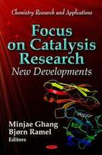 Focus on Catalysis Research: New Developments