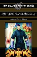 Janitor of Planet Anilingus