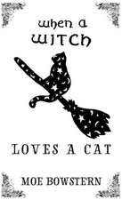 When a Witch Loves a Cat