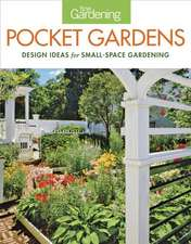 Fine Gardening Pocket Gardens:  Design Ideas for Small-Space Gardening