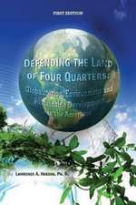 Defending the Land of Four Quarters:  Globalization, Environment and Sustainable Development in the Americas