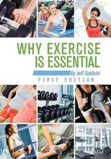 Why Exercise Is Essential