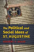 The Political and Social Ideas of St. Augustine