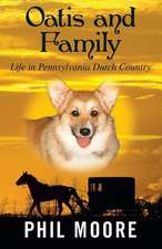 Oatis and Family:  Life in Pennsylvania Dutch Country