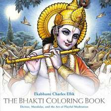 Bhakti Coloring Book: Deities, Mandalas, and the Art of Playful Meditation