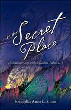 In That Secret Place:  The Great Conversion