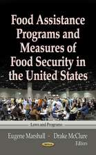 Food Assistance Programs and Measures of Food Security in the United States