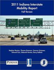 2011 Indiana Interstate Mobility Report - Full Version