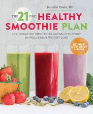 The 21-Day Healthy Smoothie Plan