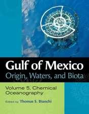 Gulf of Mexico Origin, Waters, and Biota, Volume 5