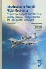 Introduction to Aircraft Flight Mechanics:  Performance, Static Stability, Dynamic Stability, Classical Feedback Control, and State-Space Foundations