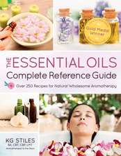 Encyclopedia of Essential Oils:  1001 Recipes for Natural Wholesome Aromatherapy