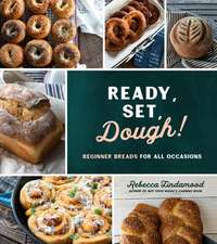 Beginner Breads for Every Occasion: Quick and Simple Bread Recipes for Standout Meals