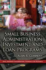 Small Business Administration Investment & Loan Programs