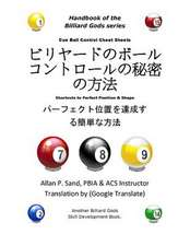 Cue Ball Control Cheat Sheets (Japanese):  Shortcuts to Perfect Position and Shape