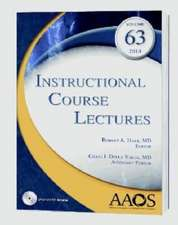 Instructional Course Lectures: Volume 63, 2014