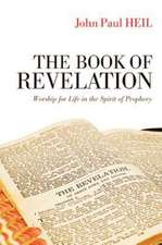 The Book of Revelation:  Worship for Life in the Spirit of Prophecy
