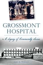 Grossmont Hospital: A Legacy of Community Service