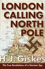 London Calling North Pole