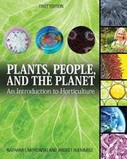 Plants, People, and the Planet:  An Introduction to Horticulture