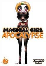 Magical Girl Apocalypse Vol. 2:  The Lizard Aide