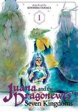 Juana and the Dragonewts Seven Kingdoms Vol. 1