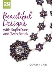 Beautiful Designs with Superduos and Twin Beads