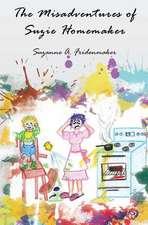 The Misadventures of Suzie Homemaker