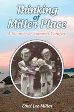 Thinking of Miller Place:  A Memoir of Summer Comfort