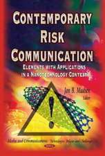 Contemporary Risk Communication