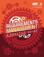 Requirements Management:  A Practice Guide