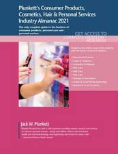 Plunkett's Consumer Products, Cosmetics, Hair & Personal Services Industry Almanac 2021