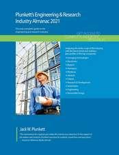Plunkett's Engineering & Research Industry Almanac 2021