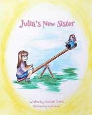 Julia's New Sister