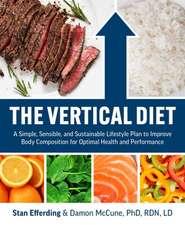 The Vertical Diet