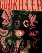Godkiller, Volume 1:  Walk Among Us Part 1