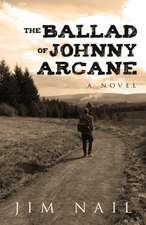 The Ballad of Johnny Arcane