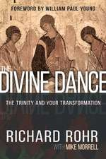 Divine Dance (Street Date=10/4/16):  The Trinity and Your Transformation